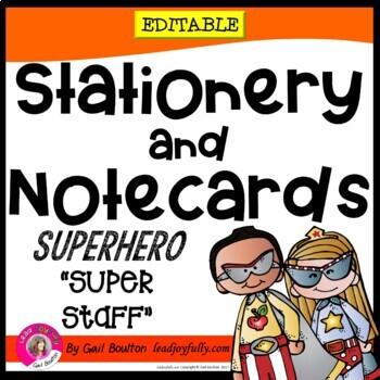 "Superhero ""Super Staff"" Editable Stationery!  (Principals/"
