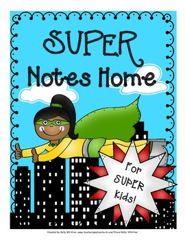 Superhero / Superkid Notes Home - Super Notes for Super Kids!