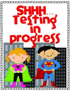 Superhero Testing Sign