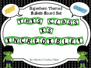 "Bulletin Board Set: Superhero Themed Board ""This Class Is"