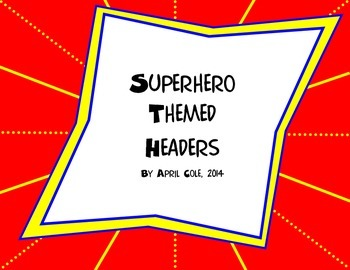 Superhero Themed Headers