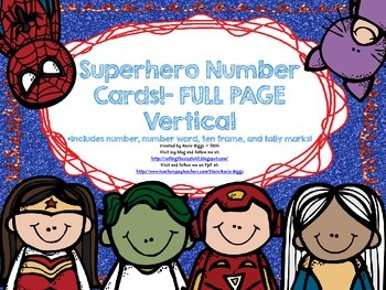 Superhero Themed Number cards- FULL PAGE VERTICAL version
