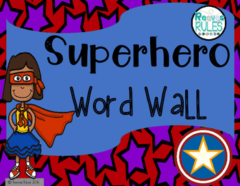 Superhero Theme Word Wall