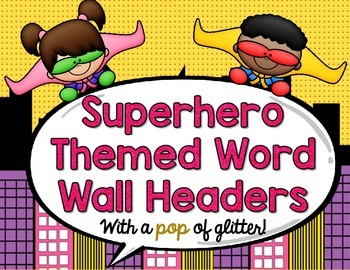 Superhero Word Wall Letter Headers- Girly Glitter