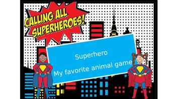 Superhero guessing game - Animal Edition