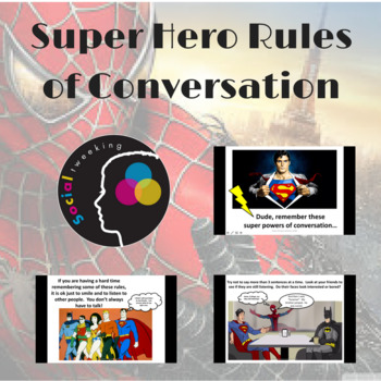 Superhero rules of conversation; friendship; talking with friends