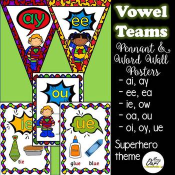 vowel teams (superhero theme)  pennants and word wall card