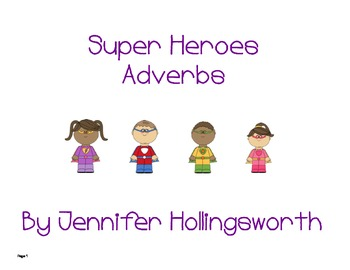 Superheroes Adverbs