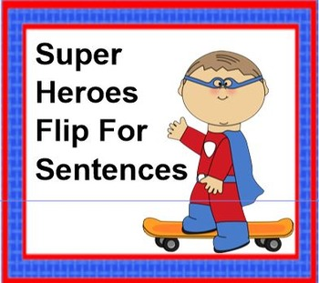 Superheroes Flip For Sentences