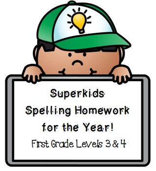 Superkids Spelling Homework:  First Grade, Levels 3 and 4