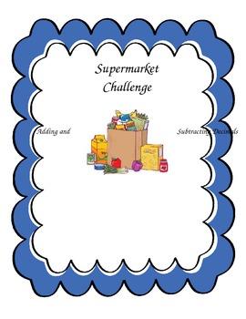 Supermarket Challenge - Adding and Subtracting Decimals