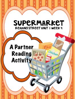 Supermarket  Reading Street 3rd Grade  Partner Read  Unit