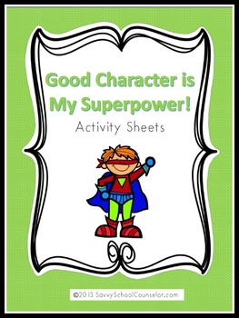 Superpower Character Trait Activity Sheets- Savvy School C