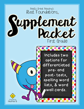 Supplement Packet for Blast Foundations First Grade by Rea