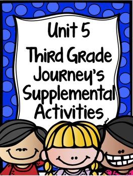 Supplemental Activities for Third Grade Journeys Unit 5 BU