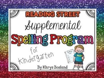 Supplemental Spelling Program for Kindergarten {Reading St