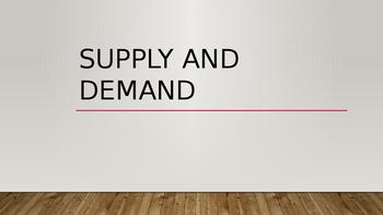 Supply & Demand Powerpoint