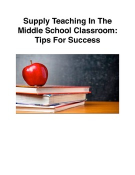 Supply/Substitute Teaching In The Middle School Classroom: