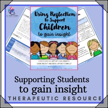 Supporting Students to Gain Insight (through reflection) -