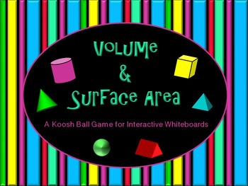 Surface Area and Volume Koosh Ball Game for Interactive Wh