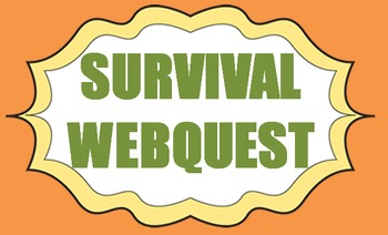 Survival Webquest for language arts and English classes