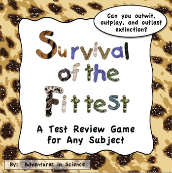 Survival of the Fittest - A Test Review Game for Any Subject