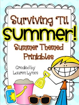 Surviving 'Til Summer! {Summer Themed Printables}