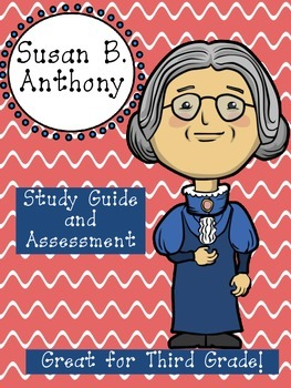 Susan B. Anthony Assessment Packet: Study Guide, Vocabular