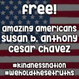 Susan B. Anthony - Cesar Chavez - #kindnessnation #weholdt
