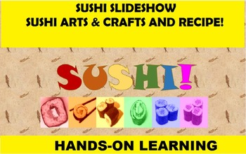 Sushi for All Ages! Fun Introduction and Activities for FA
