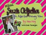 Suzie Adjective: An Adjective Runway Show