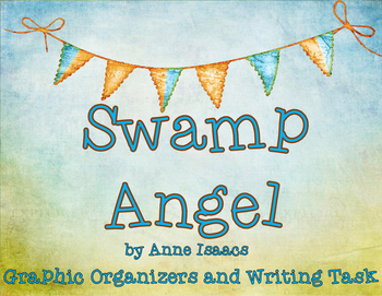 Swamp Angel Tall Tale Text-Based Graphic Organizers and Wr
