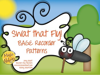 Swat that Fly! A Music Reading Game for the Recorder: B-A-