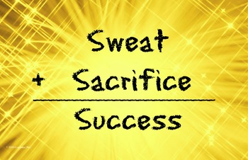 Sweat Sacrifice Success 11 x 17 Poster Classroom Managemen