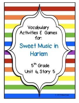 Sweet Music in Harlem Vocabulary Games & Activities Unit 6