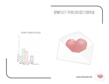 Sweet Predictions (A Valentine's Day Probability Experiment)