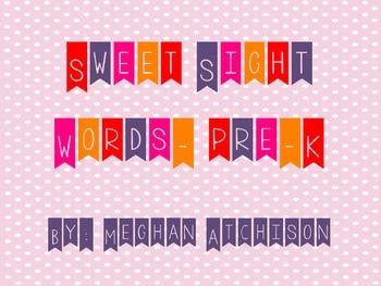 Sweet Sight Words- Pre K