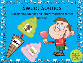 Sweet Sounds - A beginning sounds and letters matching center