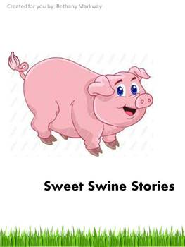 Sweet Swine Stories