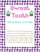 Sweet Tooth Nonsense Words
