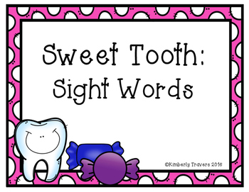 Sweet Tooth: Sight Words