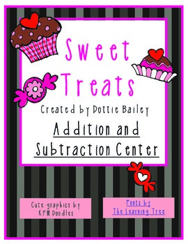 Sweet Treats Addition and Subtraction Math Center