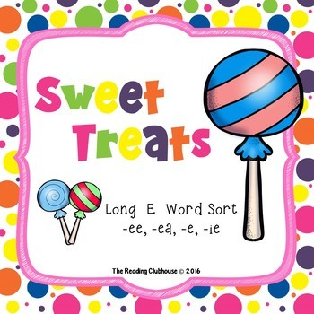 Sweet Treats FREEBIE! - Long E Word Sort