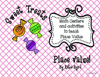 Sweet Treats Place Value - Hands ON Math Centers for Common Core