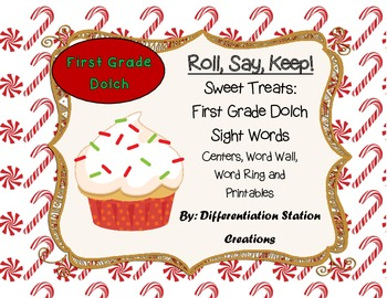 """Sweet Treats """"Roll, Say, Keep!"""" First Grade Dolch Sight Wo"""