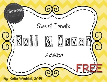Roll and Cover - Sweet Treats