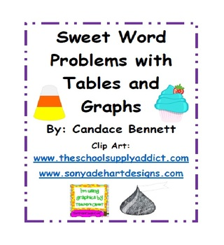 Sweet Word Problems with Tables and Graphs