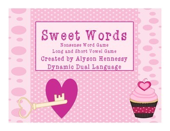Sweet Words-Nonsense Word and Long/Short Vowel Games!