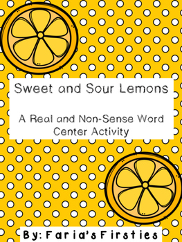 Sweet and Sour Lemons: A CVC Real and Nonsense Word Center