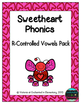 Sweetheart Phonics: R-Controlled Vowel Words Pack